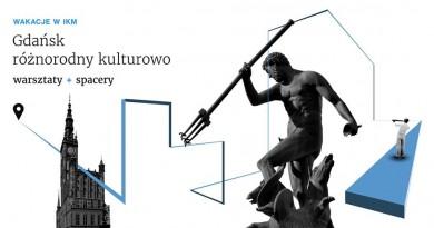 Wakacje w IKM / Gdańsk różnorodny kulturowo (Кашуби)