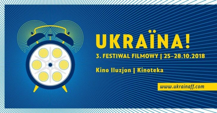 Ukraina! 3. Festiwal filmowy