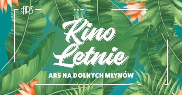 Літній кінотеатр/ARS na Dolnych Młynów: Kino Letnie